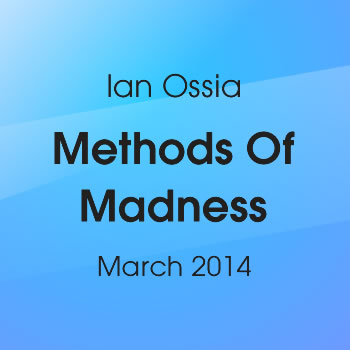 Methods Of Madness, March 2014 (DJ Mix )